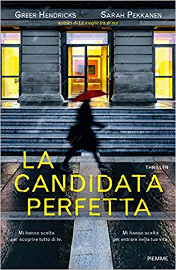 la candidata perfetta-greer hendricks-sarah pekkanen-around books by vanessa