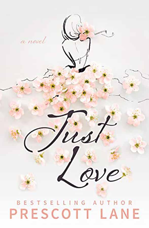 Just love-prescott Lane- around books by vanessa