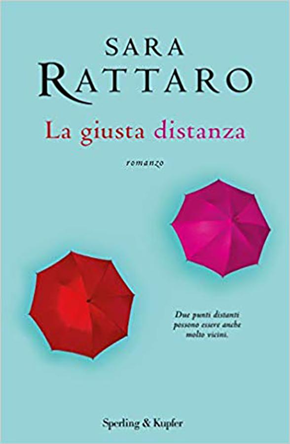 La-giusta-distanza-Sara-Rattaro-Around-Books-by-Vanessa
